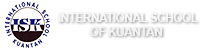 International School of Kuantan (ISK)